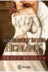 Ausgeliefert in den Highlands Kindle Ausgabe