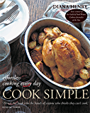 Cook Simple: Effortless cooking every day (English Edition)