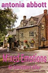 Mixed Emotions: An Oxfordshire Affair (Emotions Trilogy Book 1) Kindle Edition