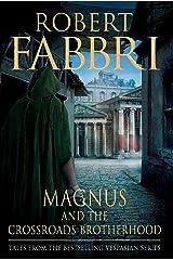 Magnus and the Crossroads Brotherhood (Vespasian) Hardcover