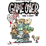 Game Over - Tome 11 : Yes, I can !