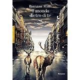 Il mondo dietro di te (Italian Edition)