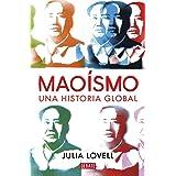 Maoismo: Una historia global