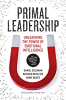 Primal Leadership, With a New Preface by the Authors: Unleashing the Power of Emotional Intelligence (English Edition)