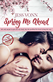 Spring Me Ahead (Love by the Seasons Book 3) (English Edition)