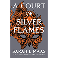 A Court of Silver Flames (A Court of Thorns and Roses) (English Edition)