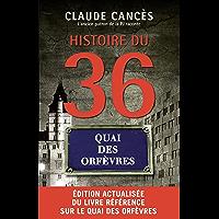 Histoire du 36 quai des Orfèvres Nouvelle édition (SOCIETE)
