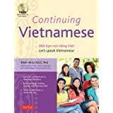 Continuing Vietnamese: (Audio CD-ROM Included): Let's Speak Vietnamese (Audio CD-ROM Included)