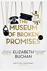 The Museum of Broken Promises: '…beautiful, elegant.' Marian Keyes Kindle Edition