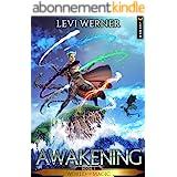 Awakening: A LitRPG/GameLit Series (World of Magic Book 1) (English Edition)