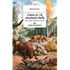 Canto jo i la muntanya balla (Llibres Anagrama nº 61) (Spanish Edition)