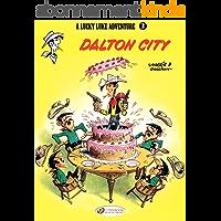 Lucky Luke - Volume 3 - Dalton City (Lucky Luke (English version)) (English Edition)