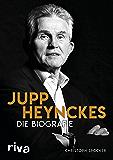 Jupp Heynckes: Die Biografie