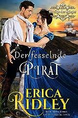 Der fesselnde Pirat (Herzöge des Krieges 6) Kindle Ausgabe