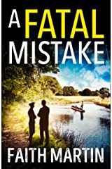 A Fatal Mistake: A gripping, twisty murder mystery perfect for all crime fiction fans (Ryder and Loveday, Book 2) Kindle Edition