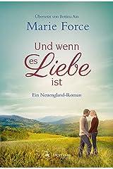 Und wenn es Liebe ist (Neuengland 4) Kindle Ausgabe