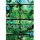 A sala das borboletas (Portuguese Edition)
