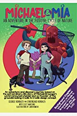 Michael & Mia: An Adventure in the Positive Cycle of Nature (English Edition) Format Kindle