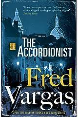 The Accordionist (The Three Evangelists) Kindle Edition