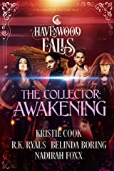 The Collector: Awakening (Havenwood Falls Book 19) Kindle Edition