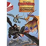 Dragons: Dangerous Songs