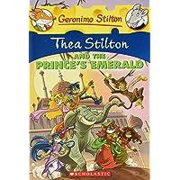 Thea Stilton and the Prince's Emerald: 12 (Geronimo Stilton)