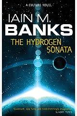 The Hydrogen Sonata: A Culture Novel (Culture series Book 10) Kindle Edition