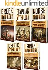 Mythology: Captivating Greek, Egyptian, Norse, Celtic and Roman Myths of Gods, Goddesses, Heroes, and Monsters (English Edition)