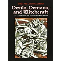 Devils, Demons, and Witchcraft: 244 Illustrations for Artists and Craftspeople