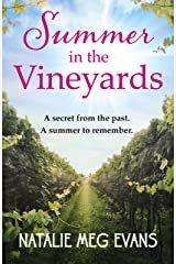 Summer in the Vineyards: a delicious summer tale of hidden secrets and eternal love Kindle Edition