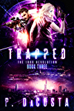 Trapped (The 1000 Revolution Book 3) (English Edition)