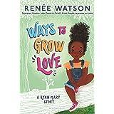 Ways to Grow Love: 2 (A Ryan Hart Story, 2)