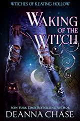 Waking of the Witch (Witches of Keating Hollow Book 11) Kindle Edition