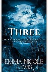 Three Kindle Edition