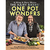 The Hairy Bikers  39  One Pot Wonders  Over 100 delicious new favourites  from terrific tray bakes to roasting tin treats   English Edition