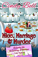 Mice, Marriage and Murder (Wendy the Wedding Planner Cozy Mystery Book 4) Kindle Edition
