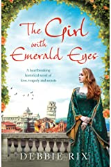 The Girl with Emerald Eyes: A heartbreaking historical novel of love, tragedy and secrets Kindle Edition