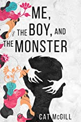 Me, the Boy, and The Monster: Exploring the psychology of adoption and trauma Kindle Edition