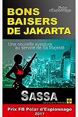 BONS BAISERS DE JAKARTA Format Kindle