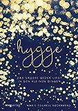 Hygge: Das große Glück liegt in den kleinen Dingen