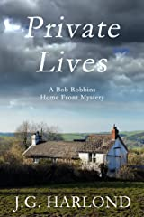 Private Lives: A Bob Robbins Home Front Mystery (Bob Robbins Home Front Mysteries Book 2) Kindle Edition