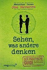 Sehen, was andere denken: Der praktische Guide, mit dem Sie jeden durchschauen (German Edition) Format Kindle