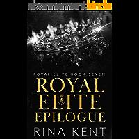 Royal Elite Epilogue (English Edition)