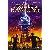 El pasillo de Hawking: Trilogía de los Accelerati, 3 (LITERATURA JUVENIL - Narrativa juvenil)