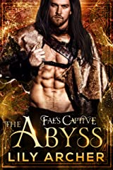 The Abyss (Fae's Captive Book 7) Kindle Edition