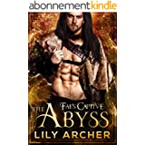 The Abyss (Fae's Captive Book 7) (English Edition)
