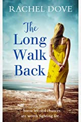 The Long Walk Back: The perfect uplifting second chance romance for 2019 Kindle Edition
