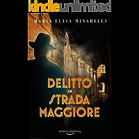 Delitto in Strada Maggiore (I misteri di Bologna Vol. 1)