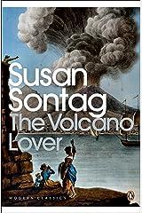 The Volcano Lover: A Romance (Penguin Modern Classics) Kindle Edition