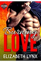 Burning Love: A Road Trip, Opposites-Attract Romance (Lost and Found Book 3) Kindle Edition